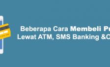 Beberapa Cara Membeli Pulsa Lewat ATM, SMS Banking dan Online