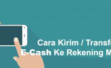 Cara Transfer atau Kirim Saldo E-cash Ke Mandiri