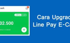 Bagaimana Cara Upgrade Line Pay E-CASH Lewat ATM?