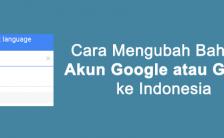 Cara Mengubah Bahasa Tampilan Akun Google atau Gmail ke Indonesia
