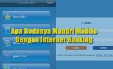 Bedanya Mandiri Mobile dan Internet Banking