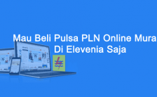 Mau Beli Pulsa PLN Online Murah? Di Elevenia Saja