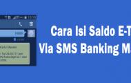 Cara Isi Saldo E-Toll Via SMS Banking Mandiri
