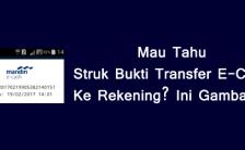 Mau Tahu Struk Bukti Transfer E-Cash Ke Rekening? Ini Gambarnya
