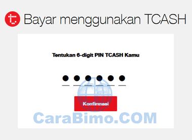 masukan 6 angka PIN TCASH
